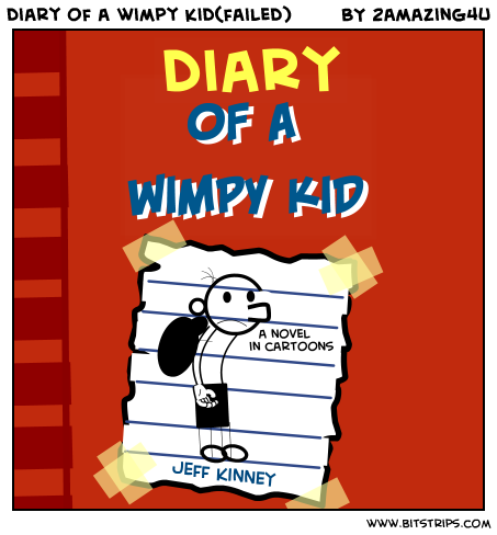 "diary of wimpy kid evaluative essay essay Free essays diary of a wimpy kid the book opens with greg heffley saying how embarrassing it is to be having a journal with ""diary diary of a wimpy kid."