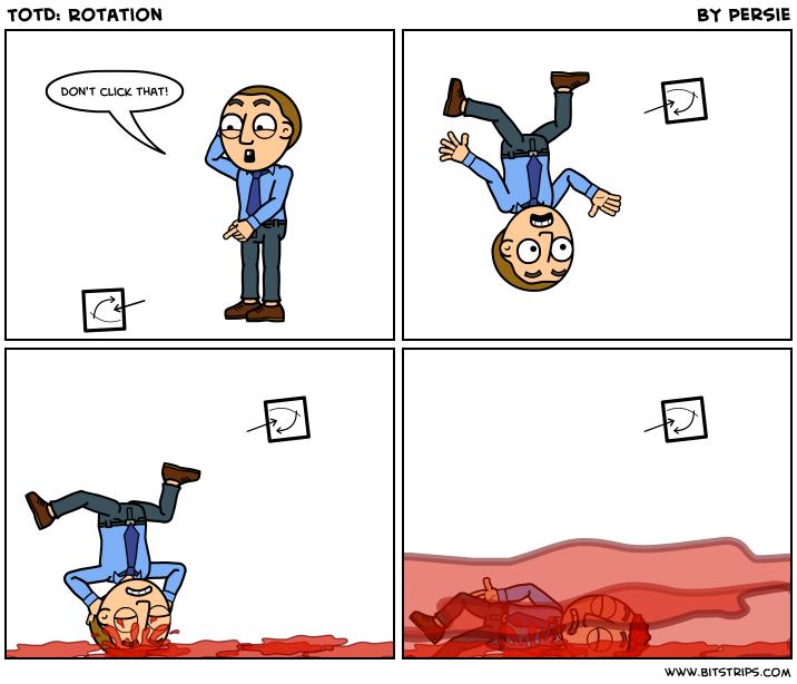 TotD: Rotation