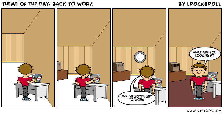 Theme of the Day: BACK TO WORK