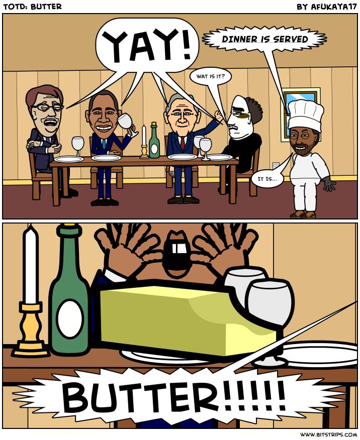 TotD: Butter