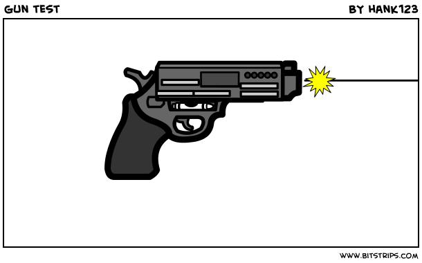 gun test