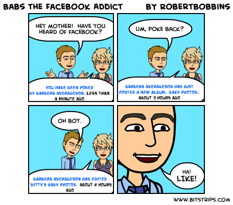 Babs the Facebook Addict