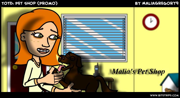 TotD: Pet Shop (Promo)