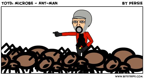 TotD: Microbe - Ant-Man