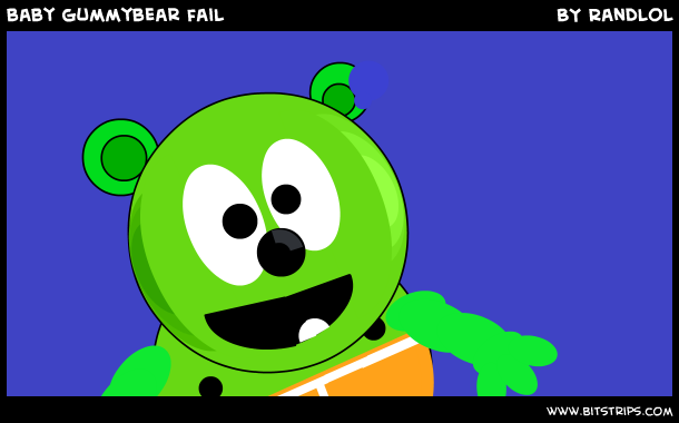 baby gummybear fail