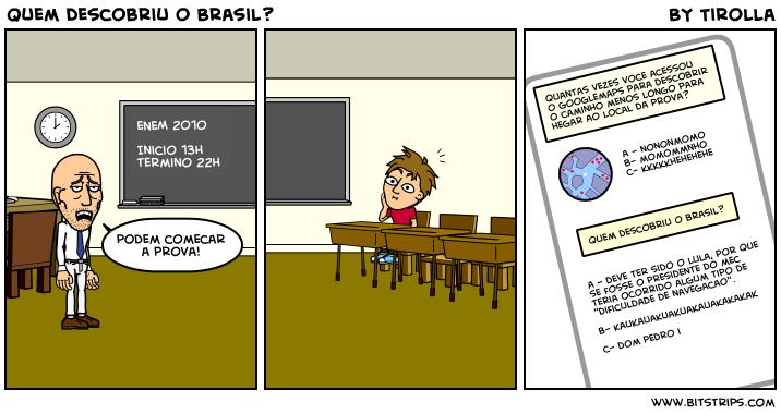 Quem descobriu o Brasil?