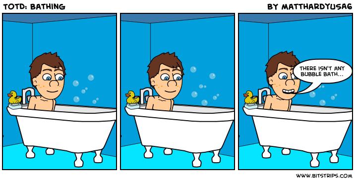 TotD: Bathing