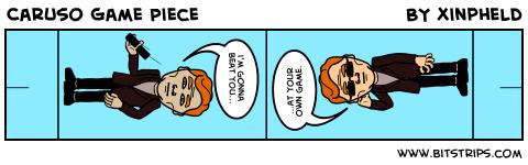 Caruso Game Piece