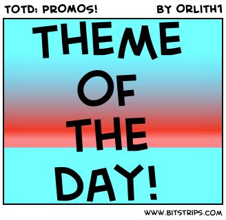 ToTd: PROMOS!