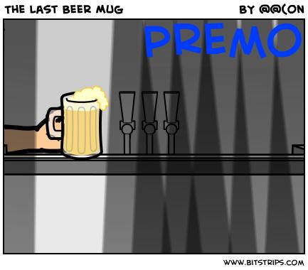 The Last Beer Mug