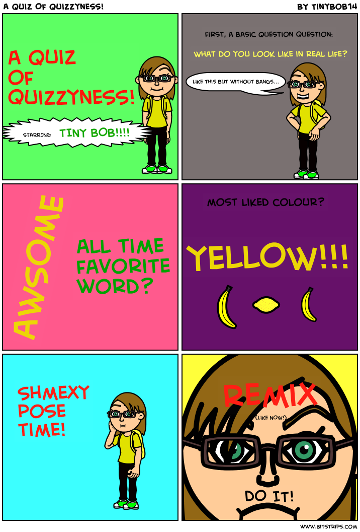 A Quiz Of Quizzyness!