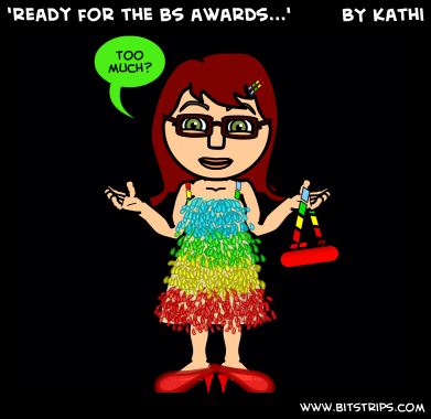 'ready for the bs awards...'