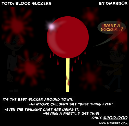 TotD: Blood Suckers