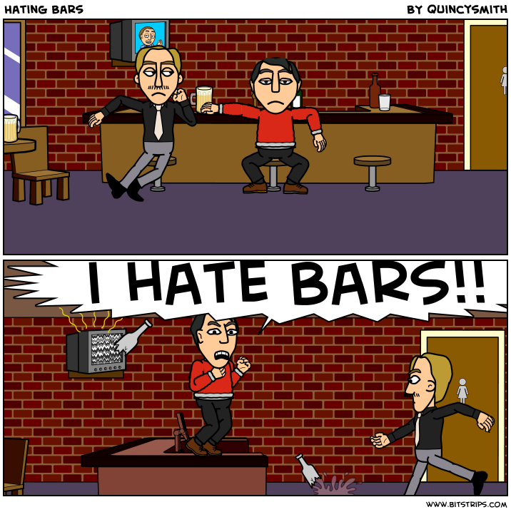 Hating Bars