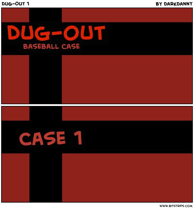 Dug-Out 1