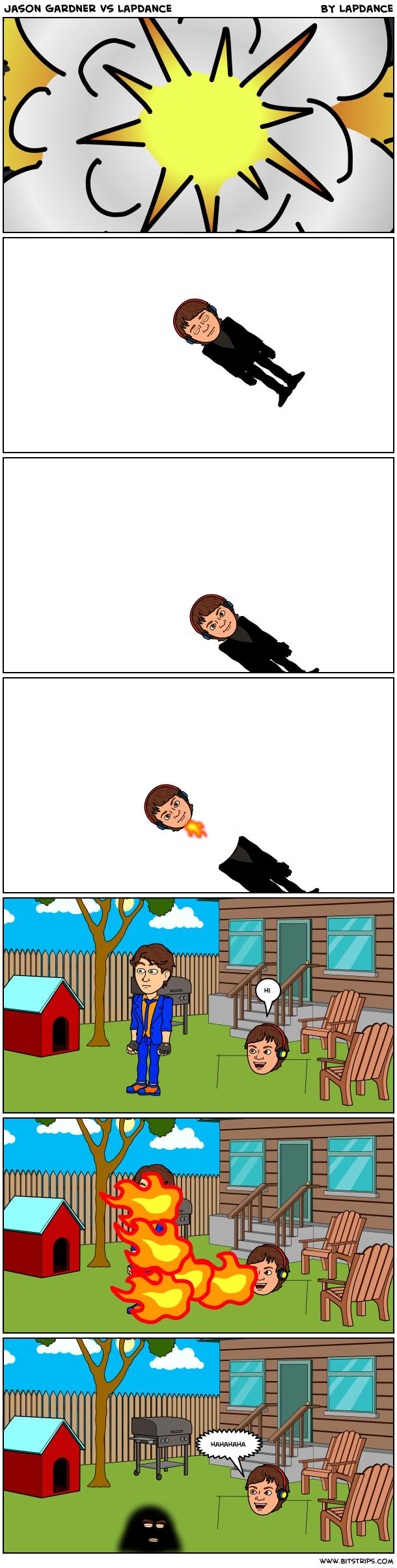 Jason Gardner vs Lapdance