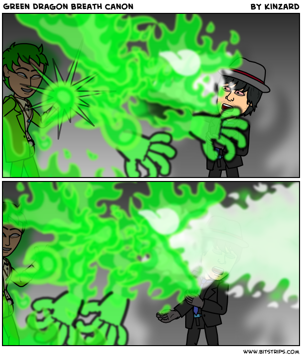 Green Dragon breath canon