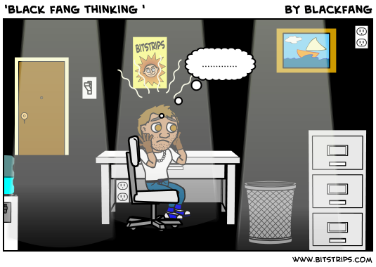'black fang thinking '