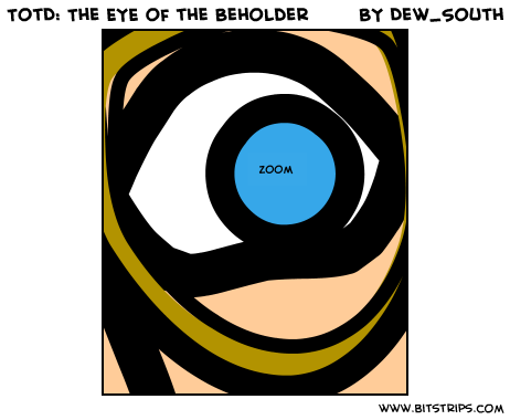 TotD: The EYE of the Beholder