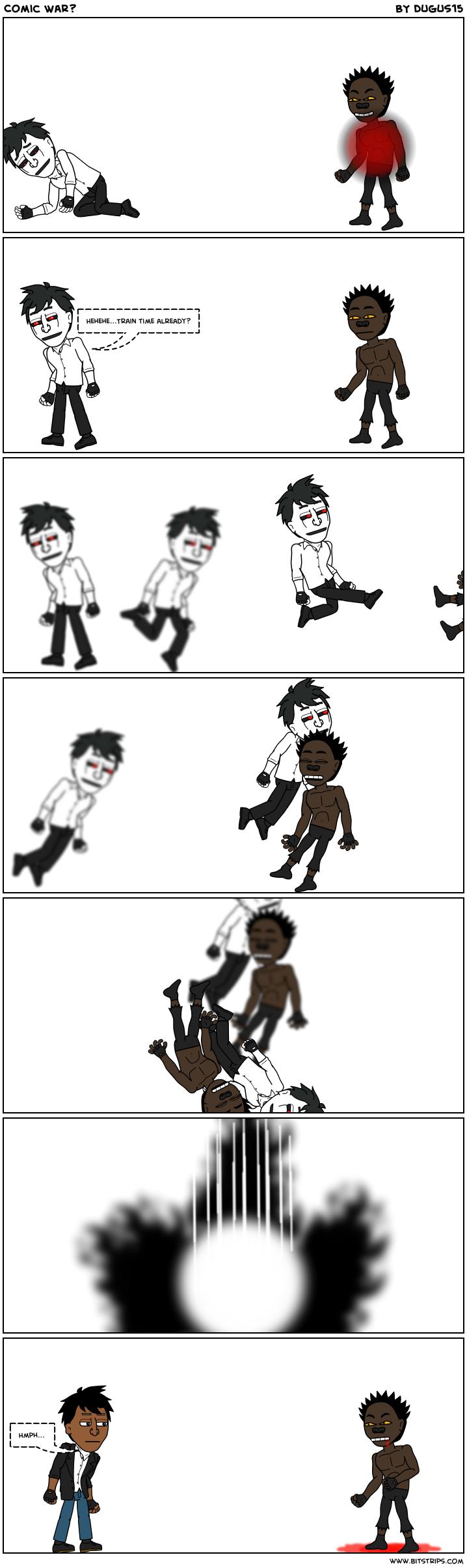 Comic War?