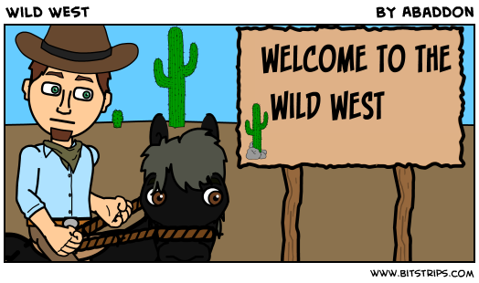 Wild West