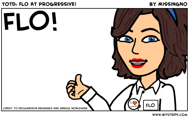 TotD: Flo At Progressive!