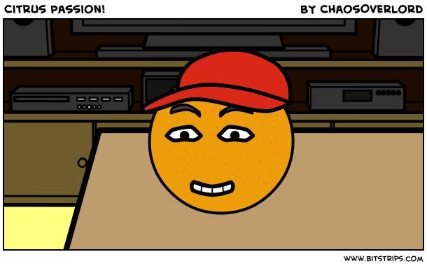 Citrus Passion!