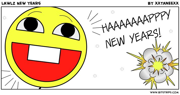 Lawlz New Years