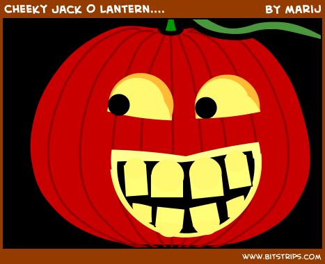 Cheeky Jack O Lantern....