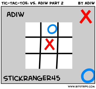 Tic-Tac-Toe: Vs. Adiw Part 2