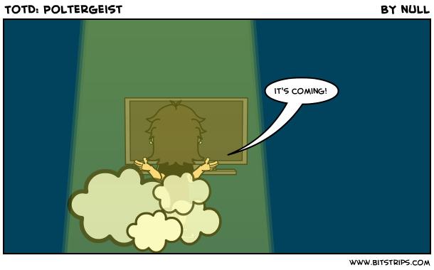 TotD: Poltergeist