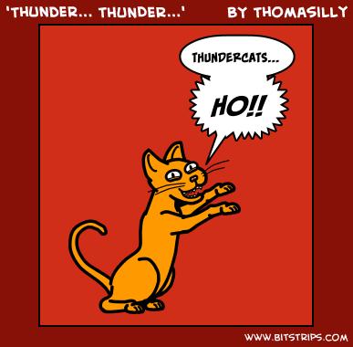 'Thunder... THUNDER...'
