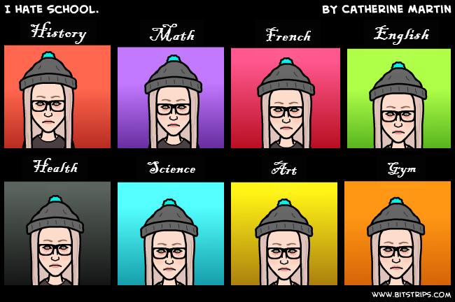 I hate school. - Bitstrips I Hate Math In French