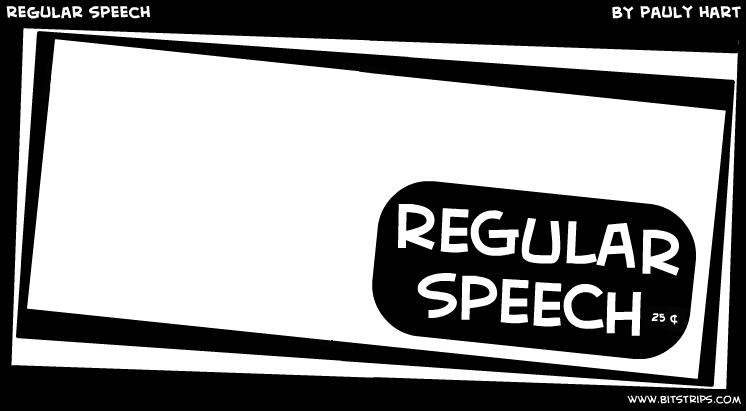 regular speech