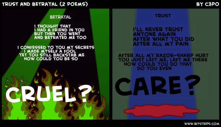 Betrayal Poems: Trust And Betrayal (2 Poems)