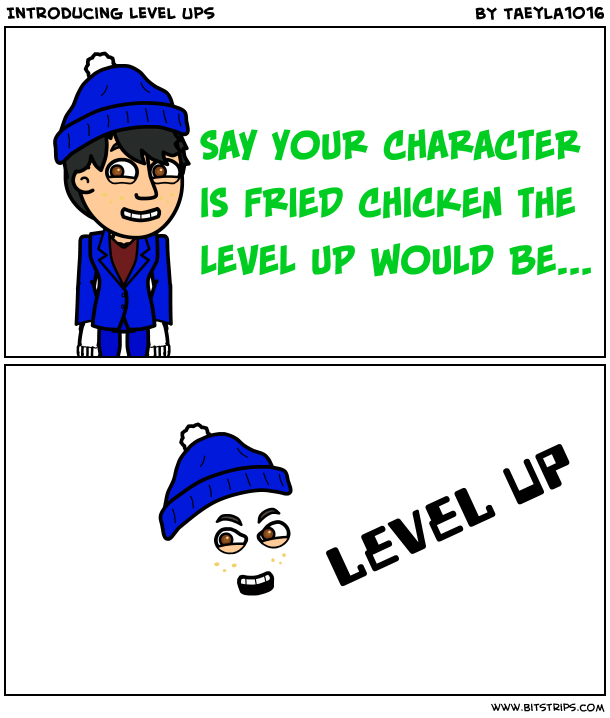 Introducing Level Ups