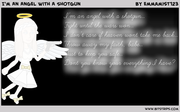 I'm An Angel With A Shotgun