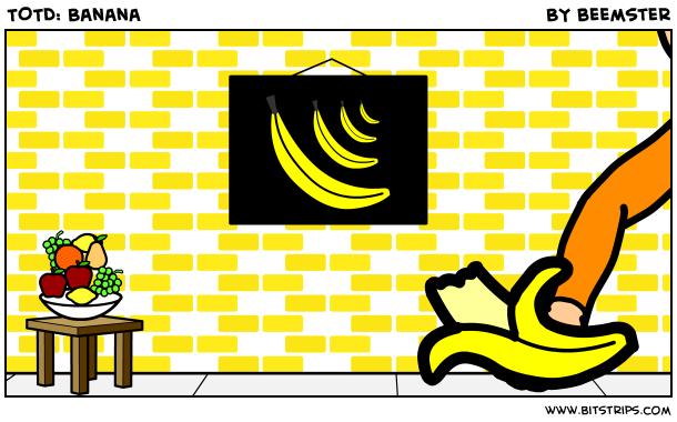 TOTD: Banana