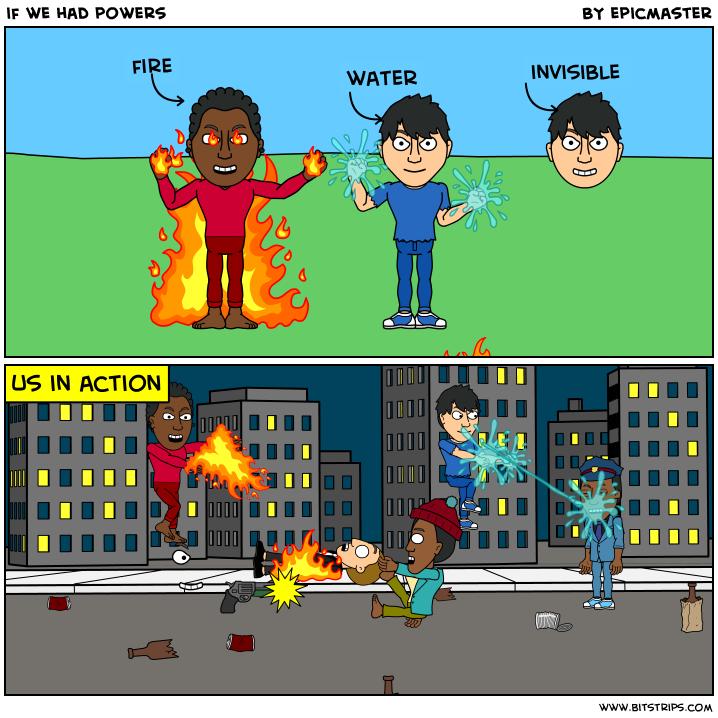 if we had powers