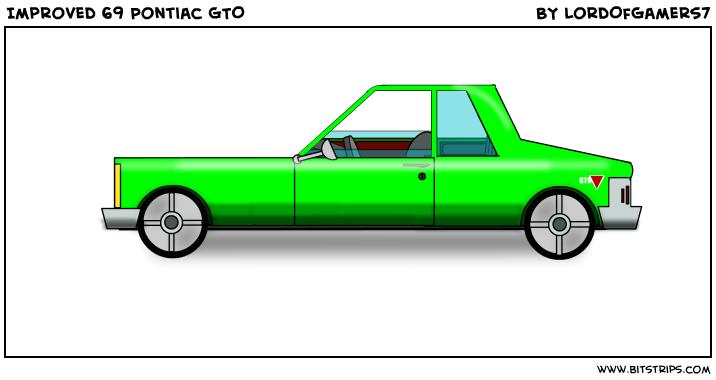 Improved 69 Pontiac GTO