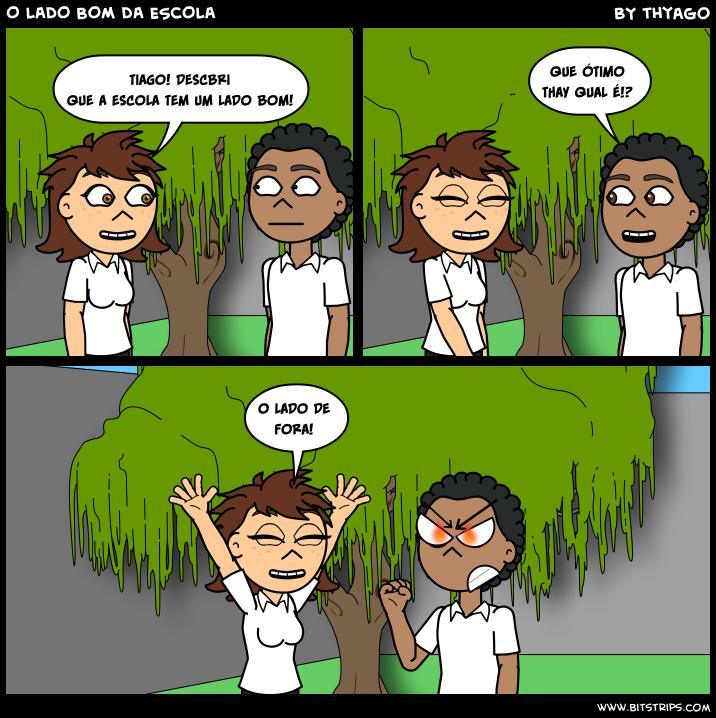 O LADO BOM DA ESCOLA