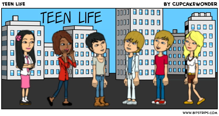 Teen Life