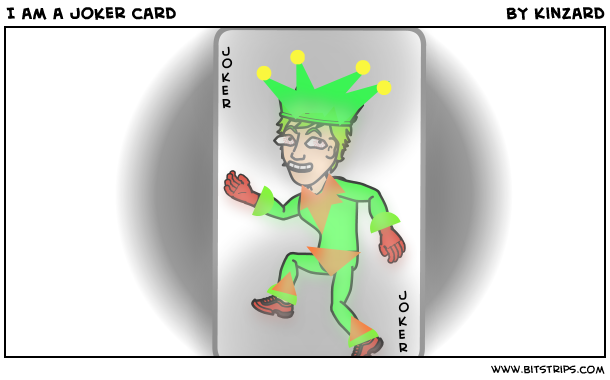 I am a Joker card