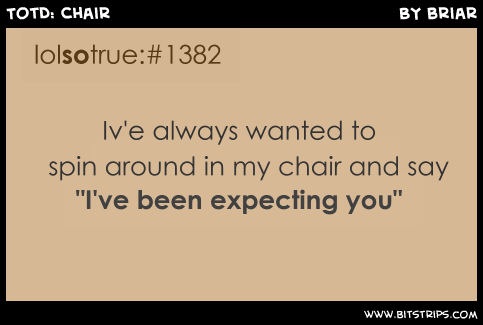 TotD: Chair