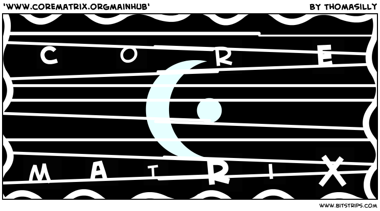 'www.corematrix.orgmainhub'