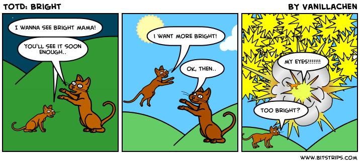 TotD: Bright