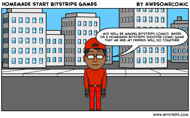 homemade start bitstrips games