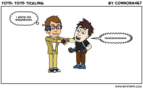 TotD: ToTD Tickling