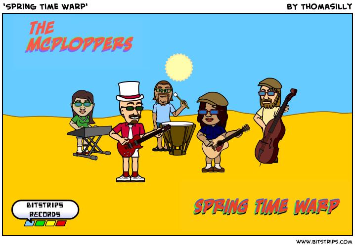 'Spring Time Warp'