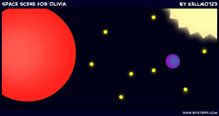 Space scene for Olivia